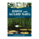 Aquatic and Wetland Plants of Southern Africa - Hardcover